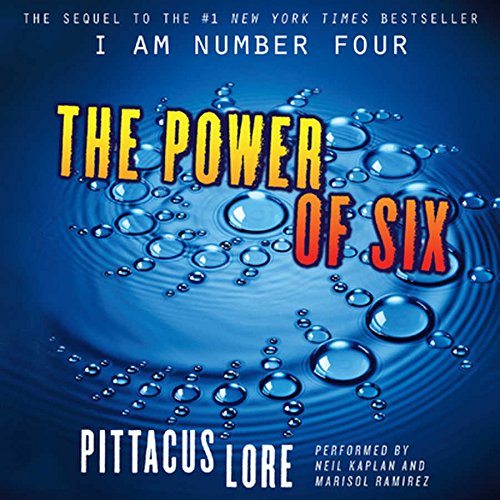 The Power of Six  (Lorien Legacies, Book 2) (I Am Number Four) by HarperCollins Publishers and Blackstone Audio