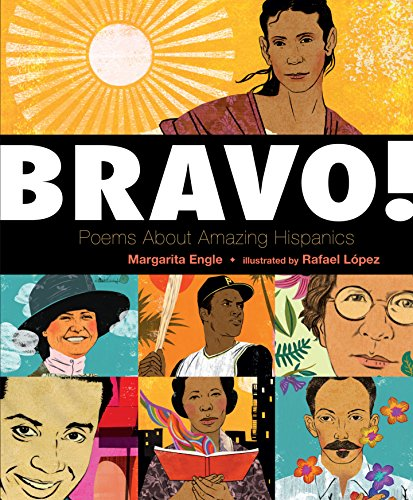Bravo!: Poems About Amazing Hispanics -