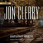 Autumn Maze: Scobie Malone, Book 11 | Jon Cleary