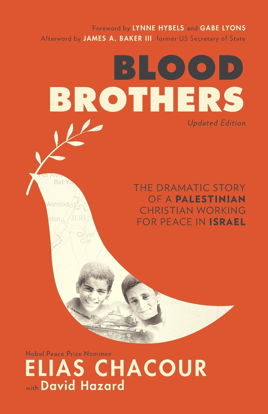 blood brothers the dramatic story of a palestinian christian blood brothers the dramatic story of a palestinian christian working for peace in elias chacour david hazard james baker lynne hybels