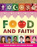 Food and Faith, Susan Reuben and Sophie Pelham, 1845079868
