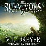 The Survivors Book I: Summer | V. L. Dreyer