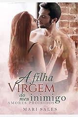 A Filha Virgem do Meu Inimigo (Amores Proibidos) eBook Kindle