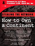 img - for Stealing the Network: How to Own a Continent book / textbook / text book