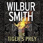 The Tiger's Prey Hörbuch von Wilbur Smith, Tom Harper Gesprochen von: Mike Grady