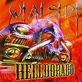 W.A.S.P.: Helldorado (Limited Edition) [Vinyl LP] (Vinyl)