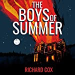 The Boys of Summer | Richard Cox