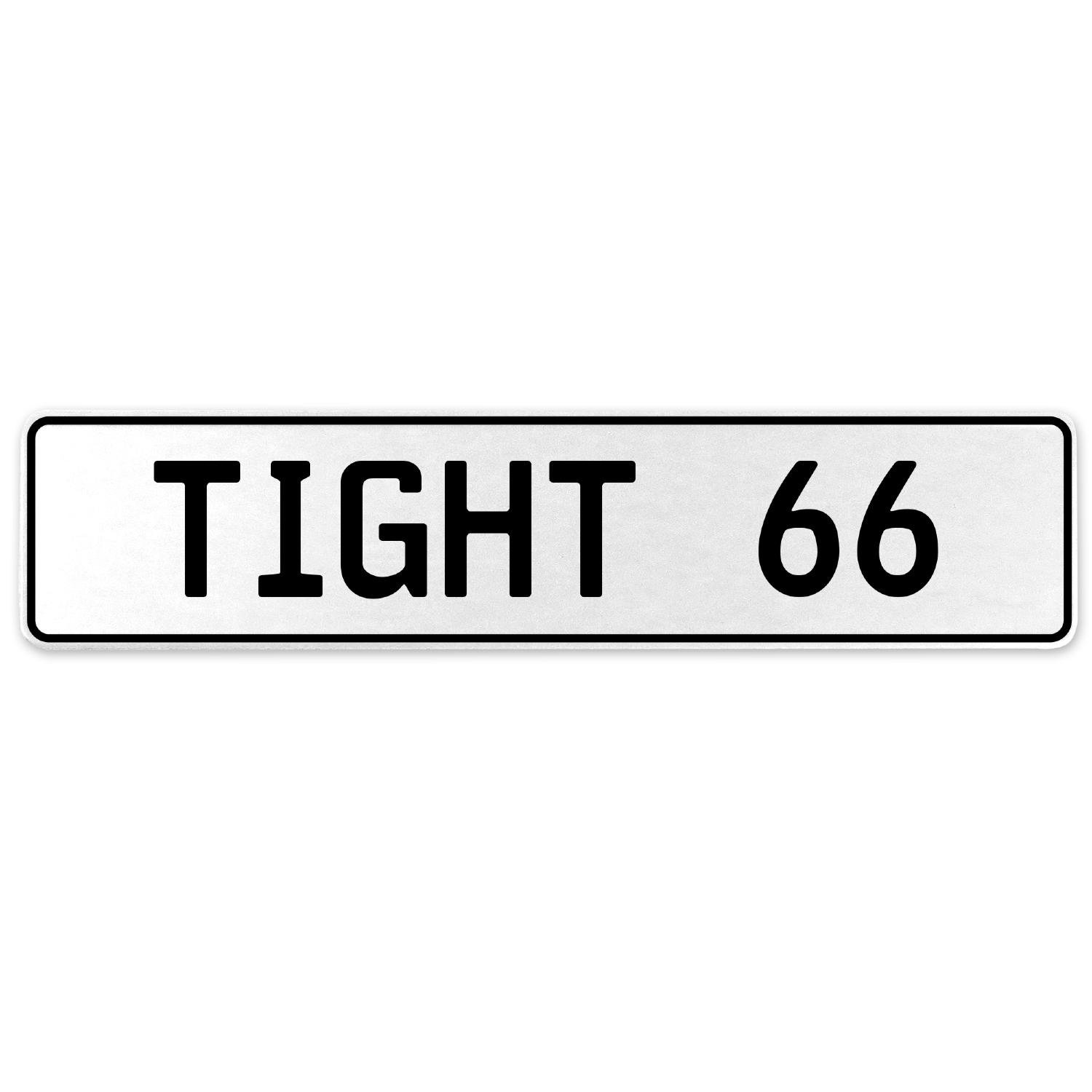 Vintage Parts 554762 Tight 66 White Stamped Aluminum European License Plate