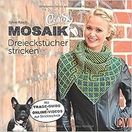 Amazonfr Crasy Mosaik Dreieckstücher Stricken Sylvie Rasch