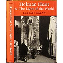 "Holman Hunt and the ""Light of the World"""