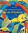 Les dinosaures - Activités pour les petits par Gilpin