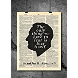 Franklin D Roosevelt - Fear Is Fear Itself - Vintage Dictionary Print 8x10 inch Home Vintage Art Abstract Prints Wall Art for Home Decor Wall Decorations For Living Room Bedroom Office Ready-to-Frame