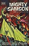 Mighty Samson Archives Volume 1 (Mighty Samson: Dark Horse Archives)