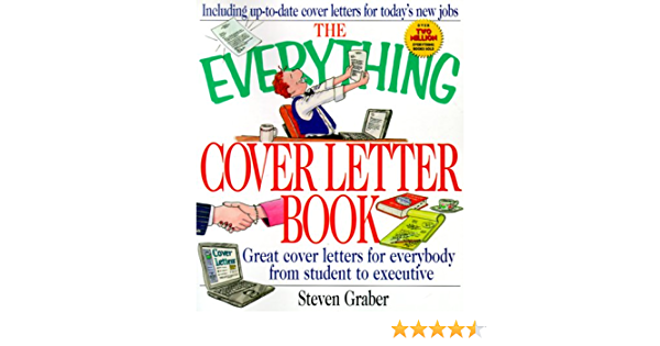 The Everything Cover Letter Book Everything School Careers Graber Steven Amazon Com Books