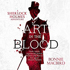 Art in the Blood: A Sherlock Holmes Adventure Hörbuch