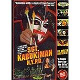 Sgt Kabukiman, Nypd: Direc