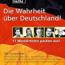 Die Wahrheit über Deutschland! Elf WortArtisten packen aus!
