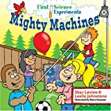 Mighty Machines, Shar Levine and Leslie Johnstone, 1402740514