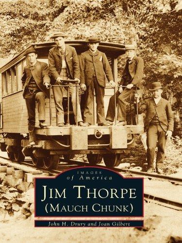 Mauch Chunk Pennsylvania - Jim Thorpe (Mauch Chunk) (Images of America)