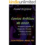 Contos Eróticos de 2020 - Primeiro volume