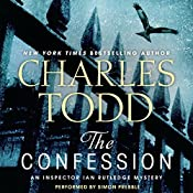 The Confession: An Inspector Ian Rutledge Mystery | Charles Todd