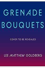 Grenade Bouquets (Runaway Train Book 2) Kindle Edition
