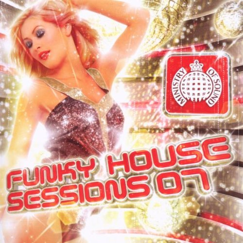 Ministry of sound funky house sessions 07 for Best funky house tracks ever