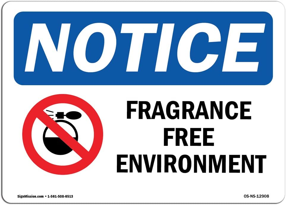 OSHA Notice Sign - Fragrance Free Environment Sign with Symbol | Vinyl Label Decal | Protect Your Business, Construction Site |  Made in The USA