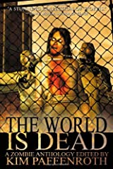 The World Is Dead Paperback
