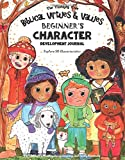Biblical Virtues & Values - Beginner's Character Development Journal: Explore 50 Characteristics: For Children's Ministry, Homeschooling, and Family ... | Fun-Schooling With Thinking Tree Books)