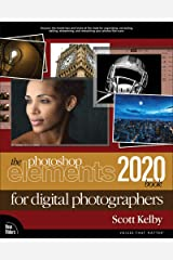 The Photoshop Elements 2020 Book for Digital Photographers Kindle Edition