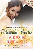 A Kiss is Just a Kiss: The Summer Bridesmaids (A Magnolias and Moonshine Novella Book 17)