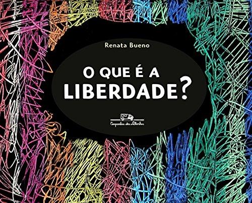 que é liberdade Renata Bueno