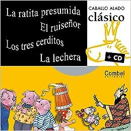 La ratita presumida, El ruiseñor, Los tres cerditos, La ...
