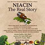 #8: Niacin: The Real Story: Learn about the Wonderful Healing Properties of Niacin