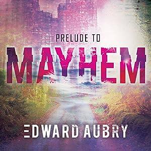 Prelude to Mayhem Audiobook