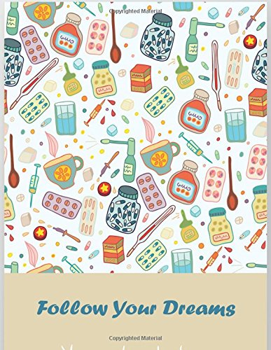 Follow Your Dreams: A Composition Book Journal – Lined and Blank Journal to write in (8.5 x 11 Large)