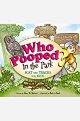 Who Pooped in the Park? Sequoia and Kings Canyon National Parks: Scat and Tracks for Kids Paperback