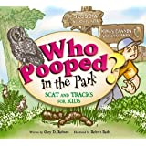Who Pooped in the Park? Sequoia and Kings Canyon National Parks: Scat and Tracks for Kids