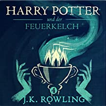 Harry Potter und der Feuerkelch (Harry Potter 4) [Harry Potter and the Goblet of Fire]