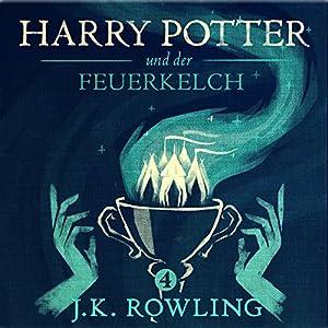 Harry Potter und der Feuerkelch (Harry Potter 4) Hörbuch