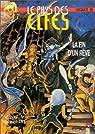 Le Pays des elfes - Elfquest, tome 28 : La Fin d'un rêve par Pini