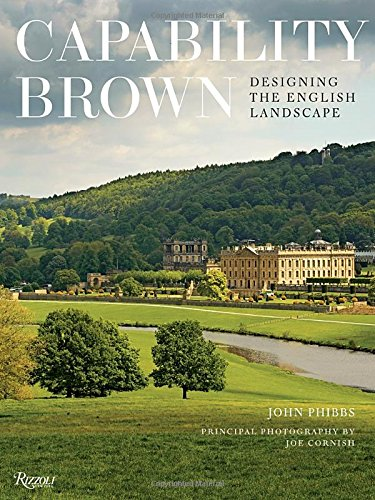Capability Brown: Designing The English Landscape