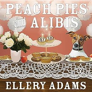 Peach Pies and Alibis Audiobook