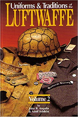 Uniforms & Traditions of the Luftwaffe