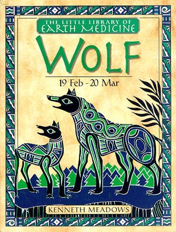 (Little Earth Medicine Library: Wolf)