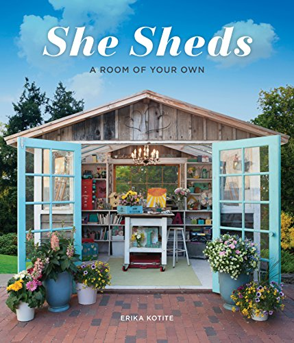 Cheap  She Sheds: A Room of Your Own