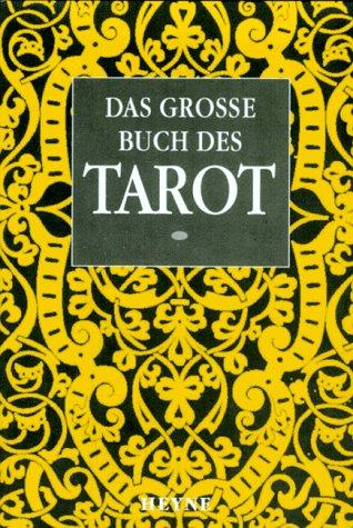 Das große Buch des Tarot Broschiert – 1997 Alfred Douglas Arthur E. Waite Ulrike Dahm Heyne