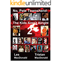 No, Pete Townshend: The Kids Aren't Alright 2
