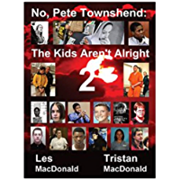 No, Pete Townshend: The Kids Aren't Alright 2 (English Edition)